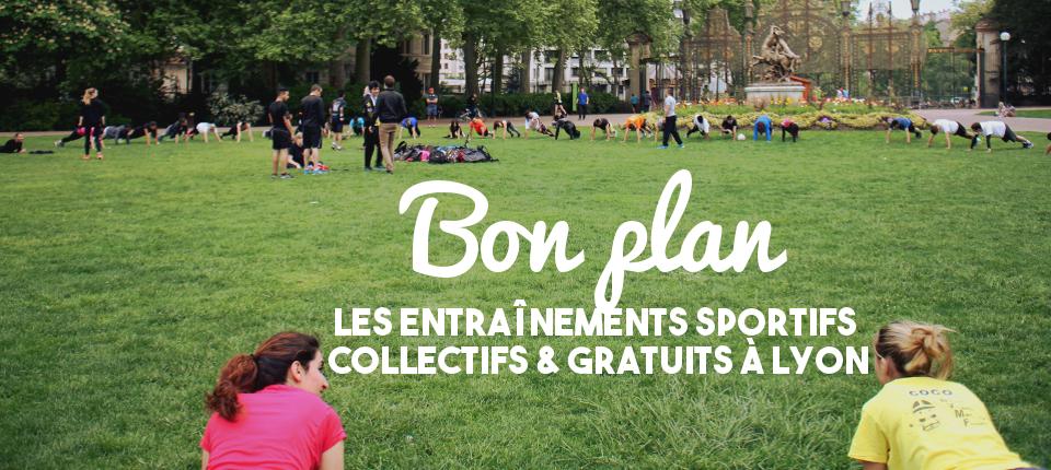 Bon plan : les entraînements sportifs collectifs & gratuits à Lyon