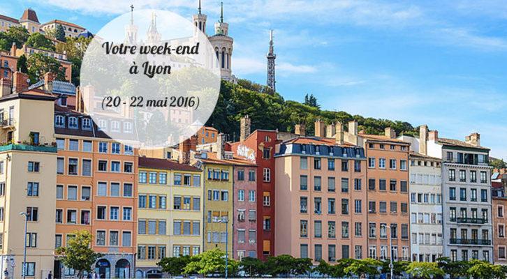 Nos coups de cœur du week-end à Lyon (21-22 mai)
