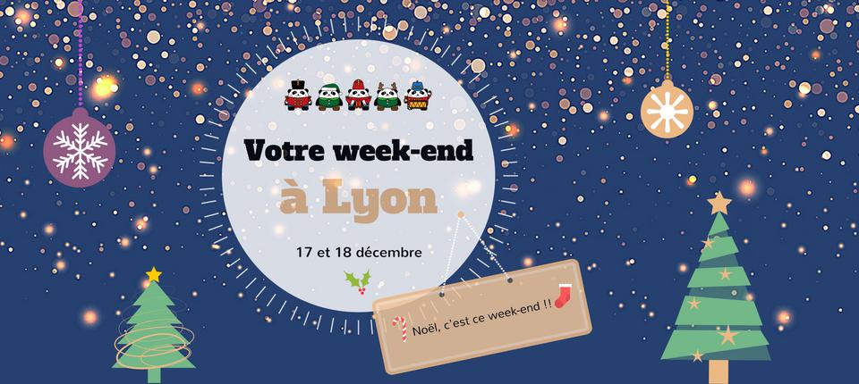 Nos coups de cœur du week-end à Lyon (24-25 décembre)