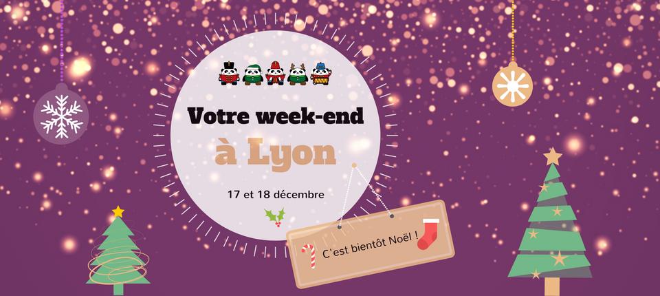 Nos coups de cœur du week-end à Lyon (17-18 décembre)