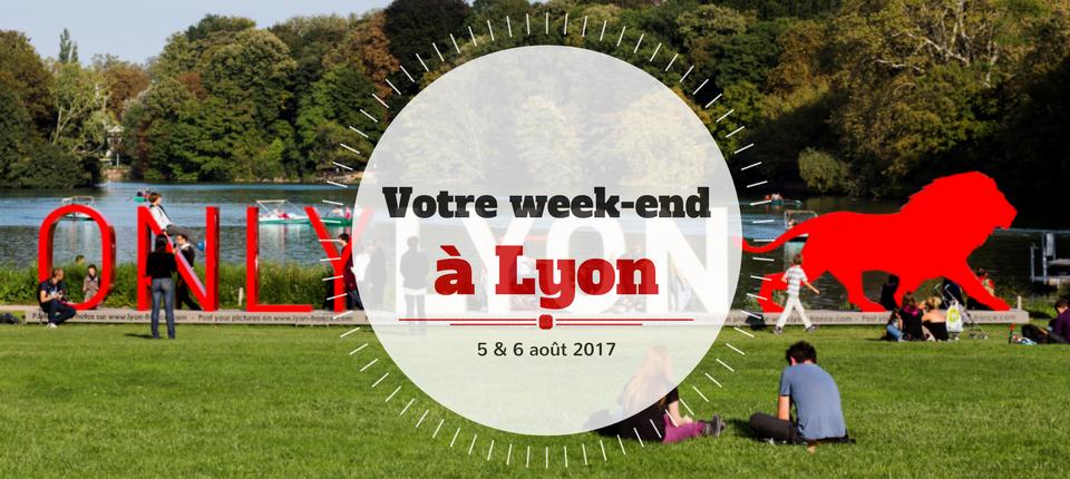 Nos coups de cœur du week-end à Lyon (5-6 août)