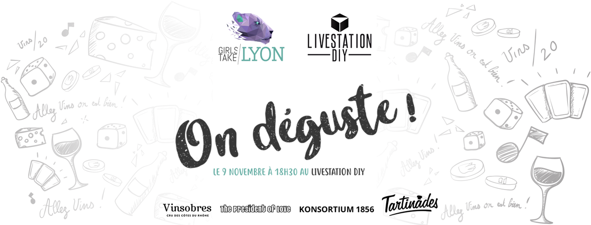 On déguste : Girls Take Lyon au Livestation DIY !