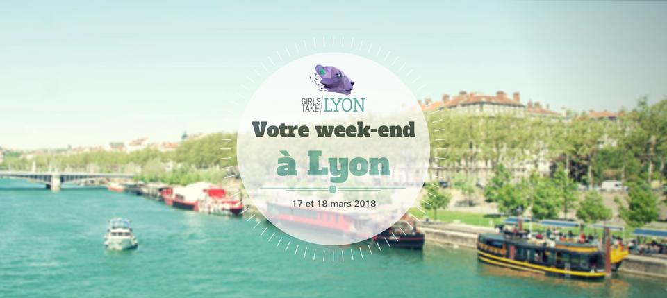 Nos coups de cœur du week-end à Lyon (17-18 mars)