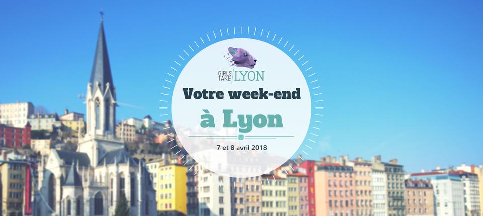 Nos coups de cœur du week-end à Lyon (7-8 avril)
