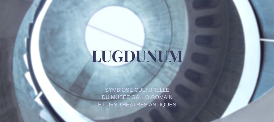 Re-découvrir LUGDUNUM, visiter le nouveau site internet