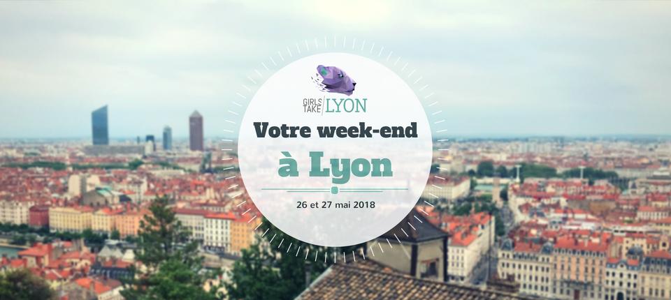 Nos coups de cœur du week-end à Lyon (26-27 mai)