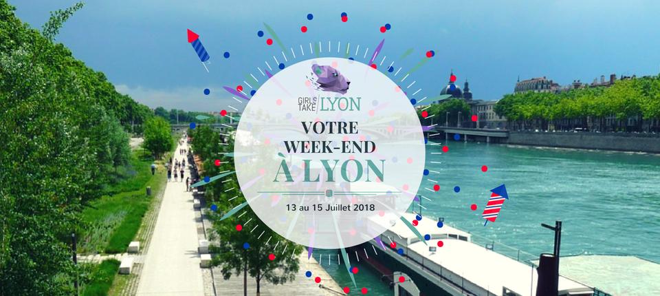Nos coups de cœur du week-end à Lyon (13 -15 juillet)