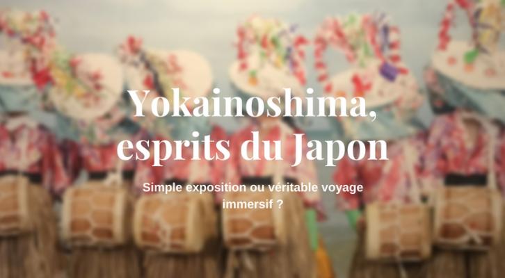 Voyage au cœur de l'expo Yokainoshima, esprits du Japon