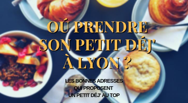 Où prendre un petit déjeuner à Lyon ?