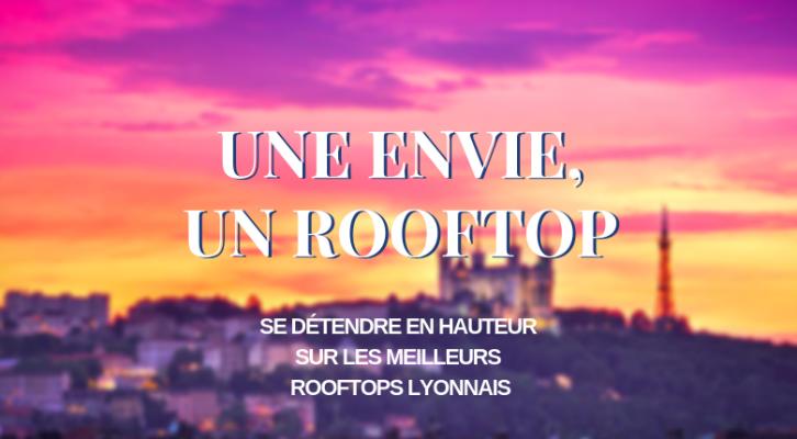 Des rooftops lyonnais pour chaque envie