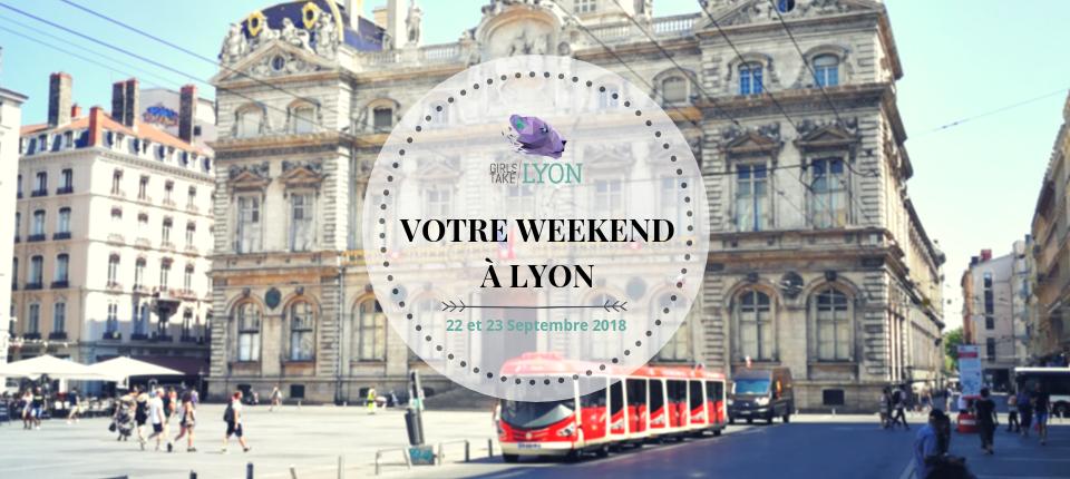 Nos coups de cœur du week-end à Lyon (22-23 septembre)