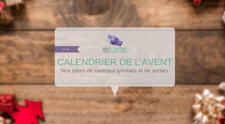 Calendrier de l'Avent de Girls Take Lyon - Noël 2018
