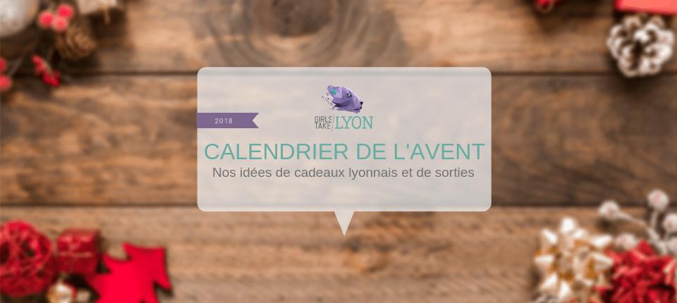 Calendrier de l'Avent de Girls Take Lyon – Noël 2018