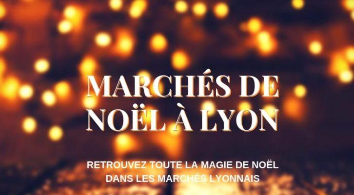 Les Marchés de Noël à Lyon