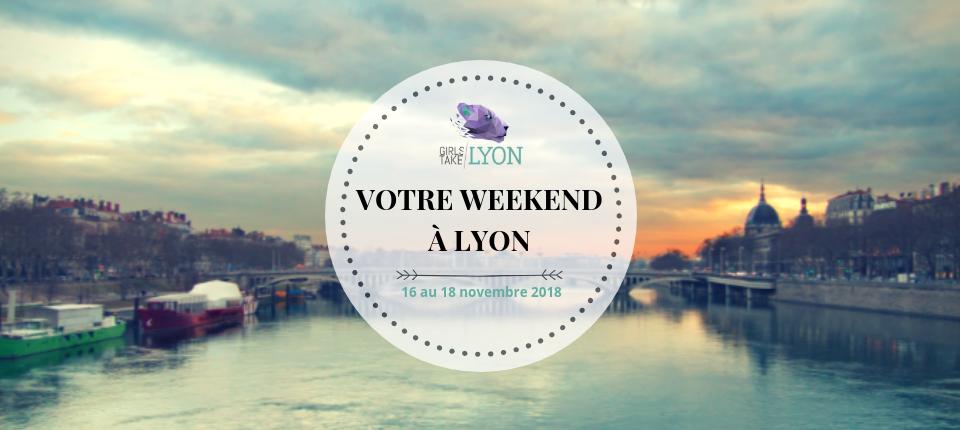 Nos coups de cœur du week-end à Lyon (16 -18 novembre)