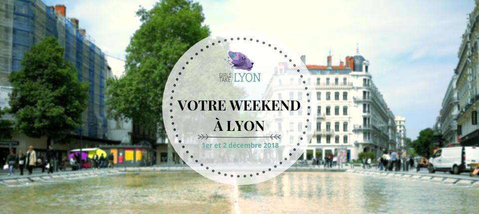 Nos coups de cœur du week-end à Lyon (1 – 2 décembre)