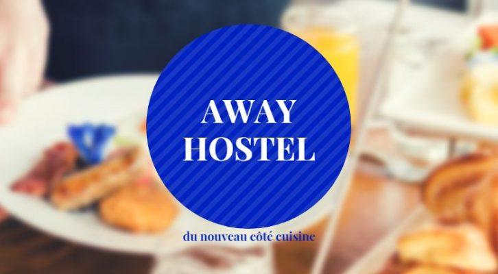 Du nouveau dans les cuisines de l'Away Hostel Lyon