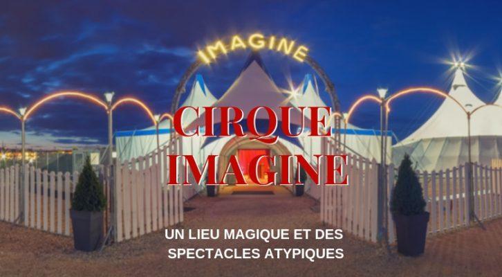 Imagine un cirque merveilleux !