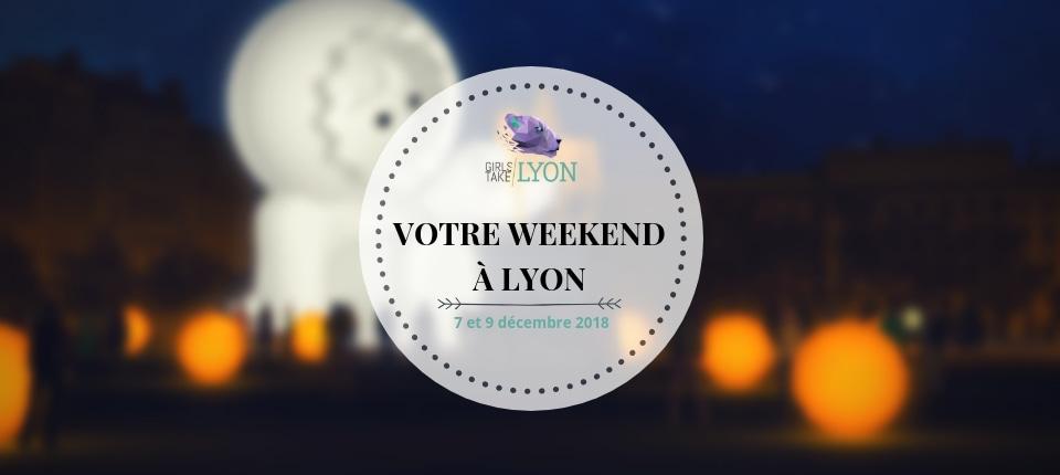 Nos coups de cœur du week-end à Lyon (7 – 9 décembre)