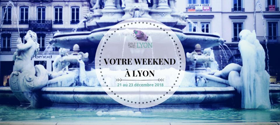 Nos coups de cœur du week-end à Lyon (21 – 23 décembre)