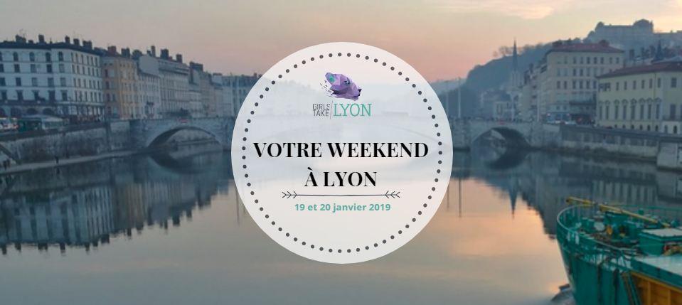 Nos coups de cœur du week-end à Lyon (18 – 20 janvier)