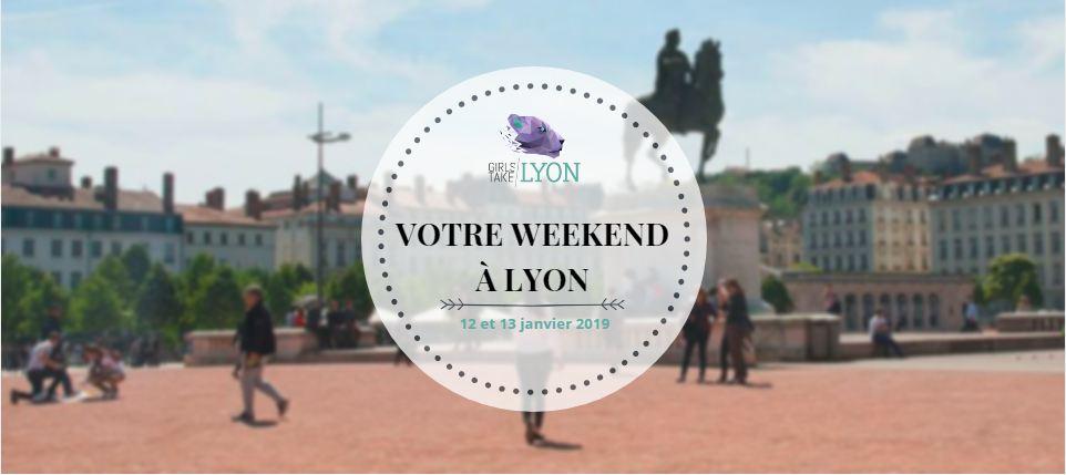 Nos coups de cœur du week-end à Lyon (12-13 janvier)