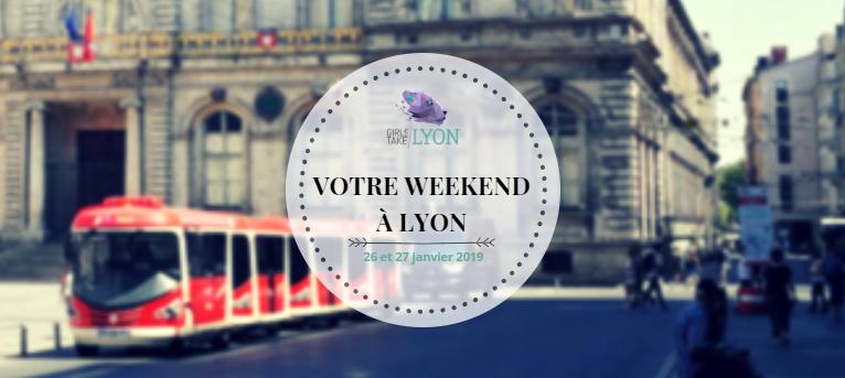 Nos coups de cœur du week-end à Lyon (26-27 janvier)