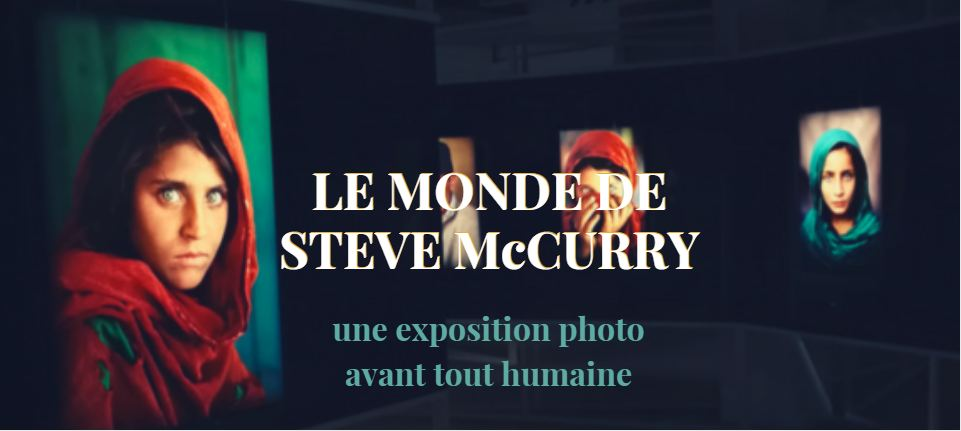 "Exposition Photo Steve McCurry, le ""best-of"""