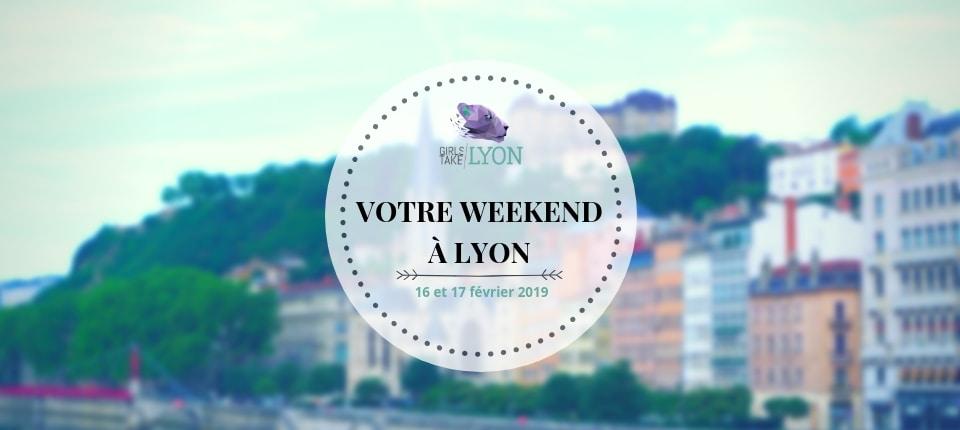 Nos coups de cœur du week-end à Lyon (16-17 février)