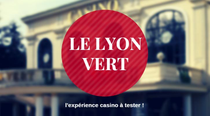 Et si on pariait sur Le Lyon Vert pour passer une belle soirée ?