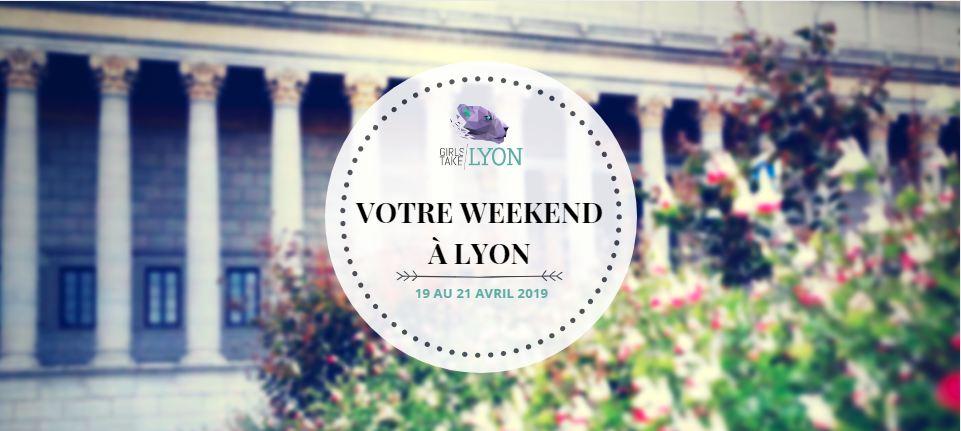 Nos coups de cœur du week-end à Lyon (20-21-22 avril)