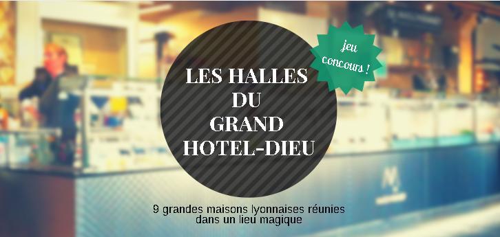 Jeu Concours - Halles du Grand Hôtel-Dieu