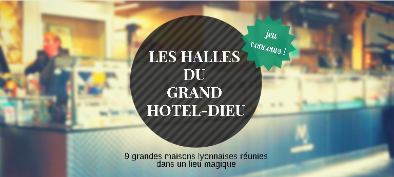 halles_grand_hotel_dieu