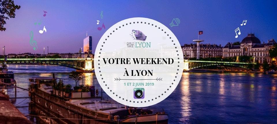 Nos coups de cœur du week-end à Lyon (1-2 juin)