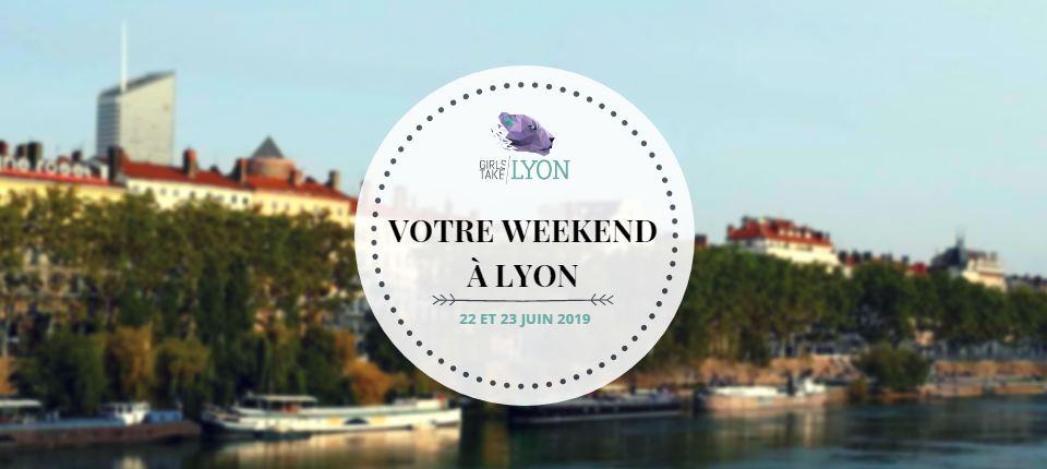 Nos coups de cœur du week-end à Lyon (22-23 juin)