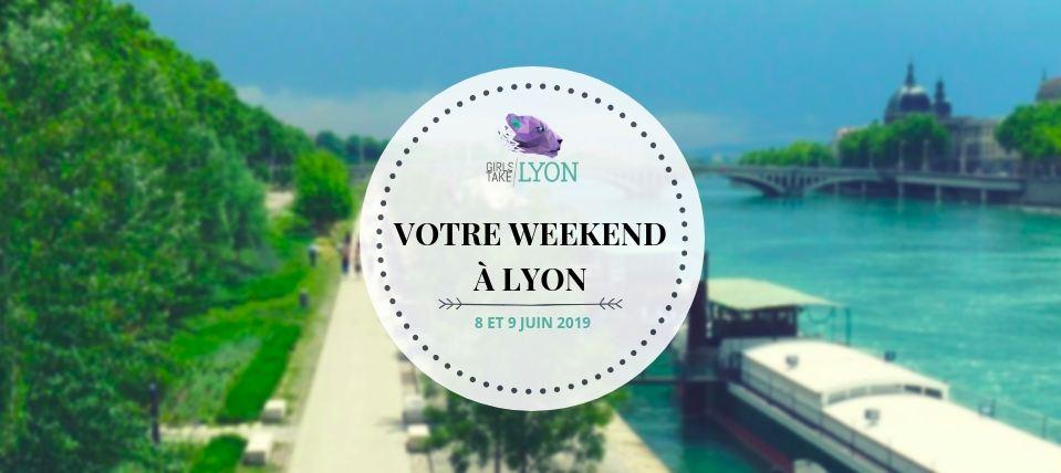 Nos coups de cœur du week-end à Lyon (8 – 9 juin)