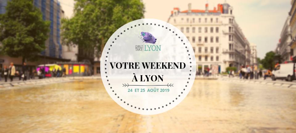 Nos coups de cœur du week-end à Lyon (24-25 août)