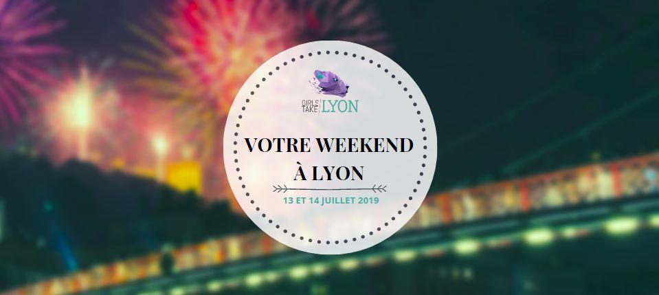 Nos coups de cœur du week-end à Lyon (13-14 juillet)