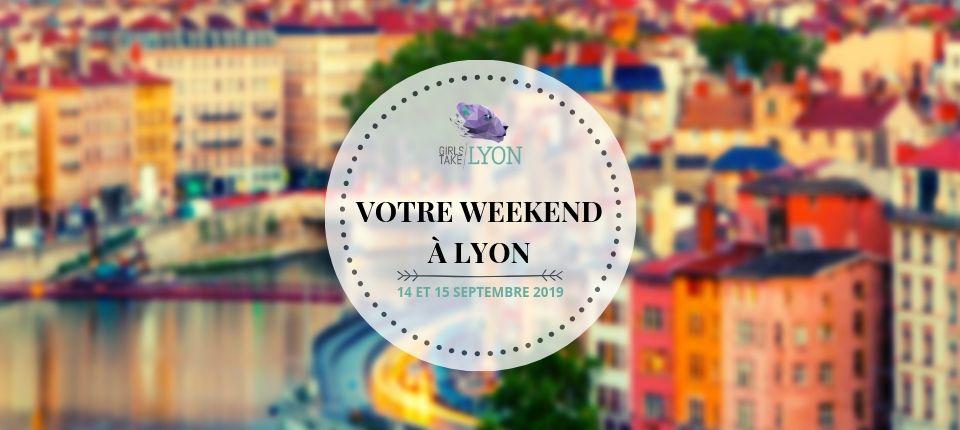 Nos coups de cœur du week-end à Lyon (14-15 septembre)