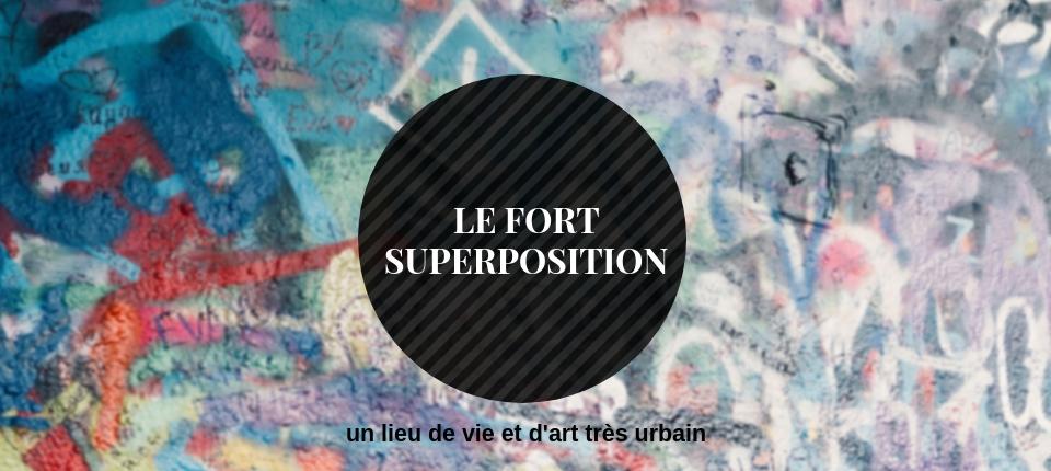 Fort Superposition, les arts urbains prennent de la hauteur !