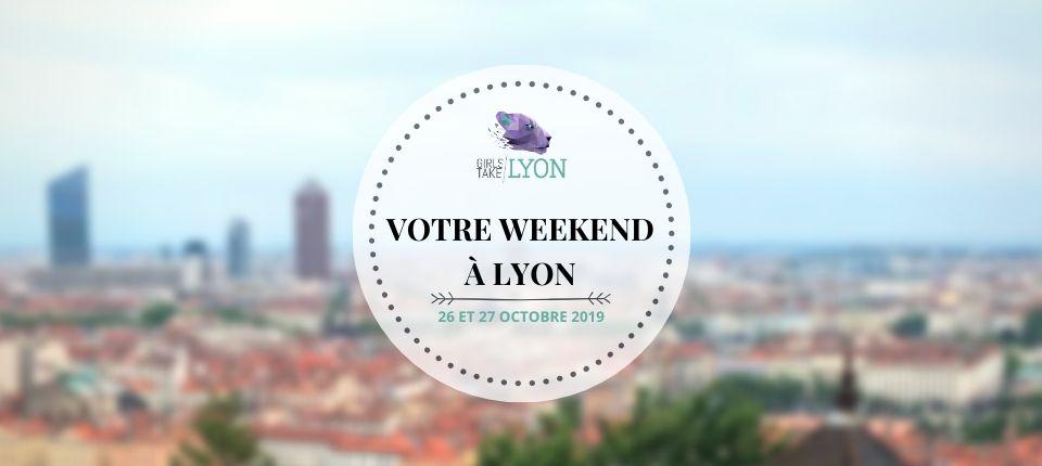 Nos coups de cœur du week-end à Lyon (26-27 octobre)