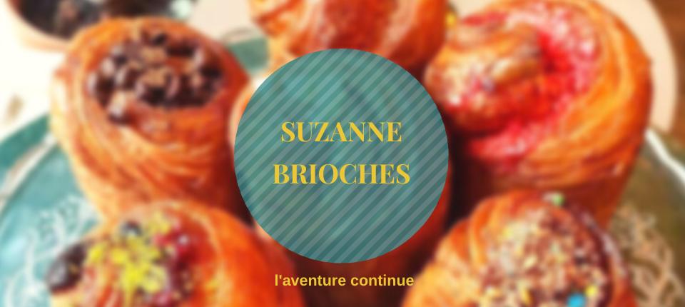 Suzanne Brioches, l'aventure continue