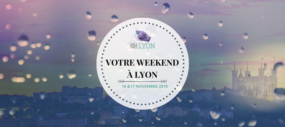 Nos coups de cœur du week-end à Lyon (16-17 novembre)