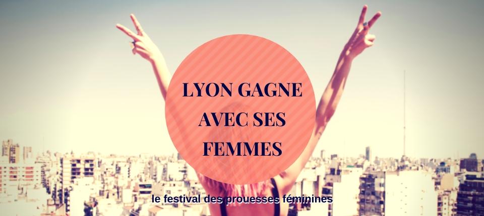 Lyon Gagne avec ses Femmes 2019