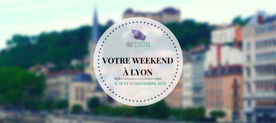 Nos coups de cœur du week-end à Lyon (9-10-11 novembre)