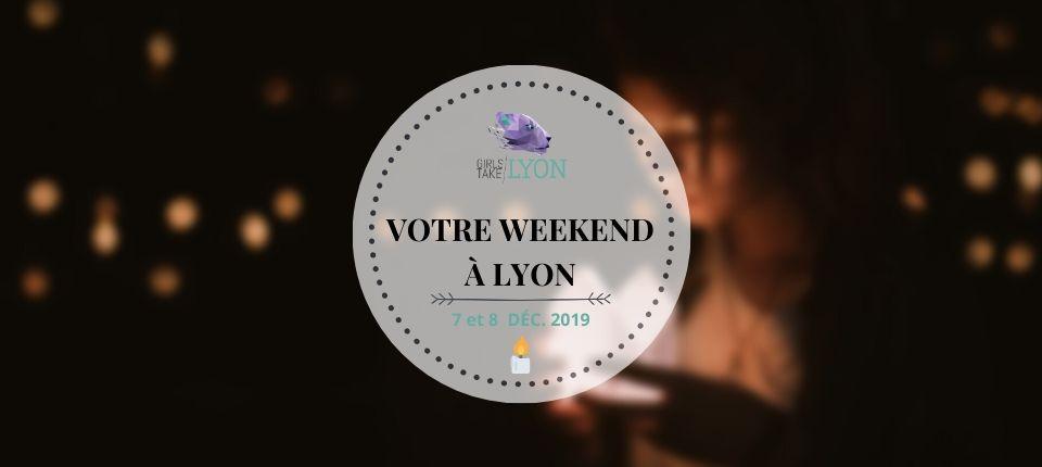 Nos coups de cœur du week-end à Lyon (7-8 décembre)