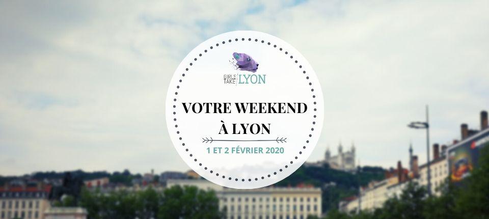 Nos coups de cœur du week-end à Lyon (1-2 février)