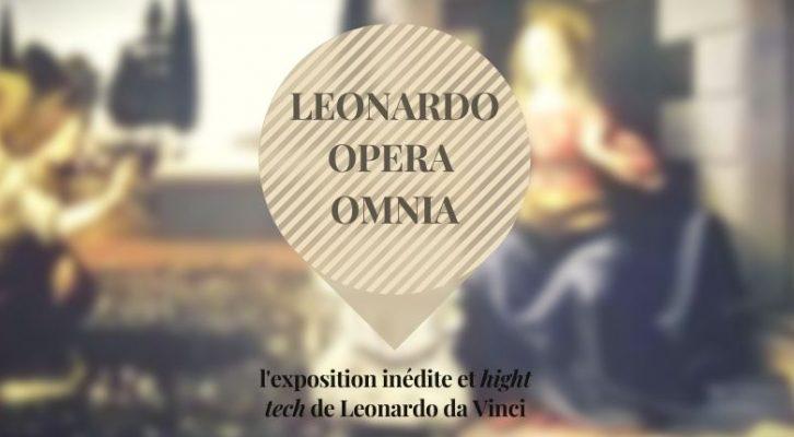 Opera Omnia : l'exposition inédite des tableaux de Leonardo Da Vinci