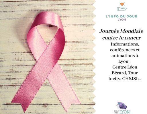 La Journée Mondiale contre le cancer à Lyon