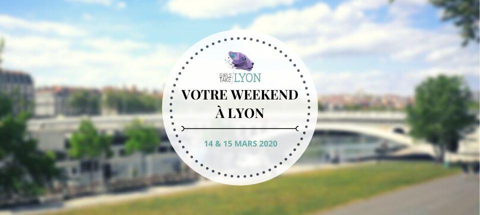 Nos coups de cœur du week-end à Lyon (14–15 mars)